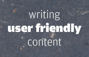 Writing User Friendly Content