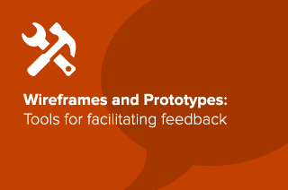 Tools for Facilitating Feedback on Prototypes and Wireframes