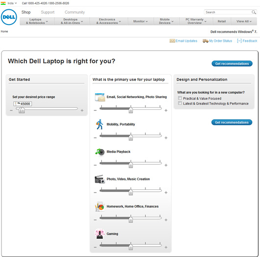 Dell helps users to get choose the right product based on parameters like budget and primary usage.