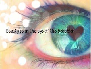 Photo of an eye, with the words Beauty is in the Eye of the Beholder