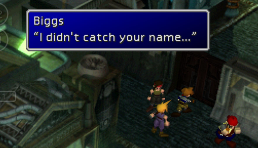 A screenshot of a Final Fantasy character saying 'I didn't catch your name.'