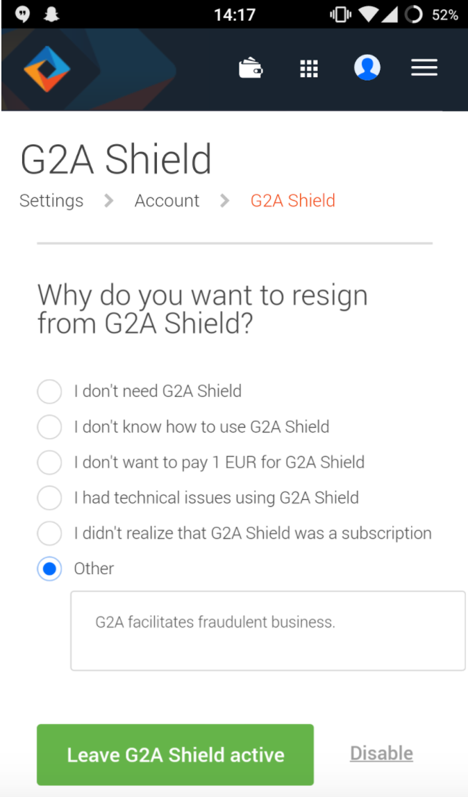 A user entered their reason for leaving G2A Shield as: G2A facilitates fradulent business.